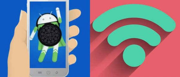 wifi network 580x250 - How to check if a Wi-Fi network is fast or slow with Android 8.1 Oreo